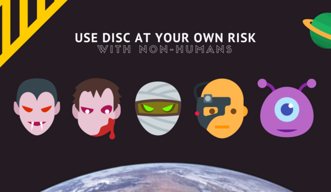 Use DISC at Your Own Risk (with Non-Humans)